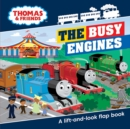 Image for The busy engines  : a lift-and-look flap book