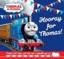 Image for Hooray for Thomas!  : packed with flaps, pull-tabs and a splendid pop-up!