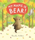 Image for My name is Bear!