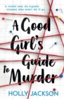 Image for A good girl's guide to murder