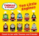 Image for Ten little engines  : count to ten with Thomas and friends!