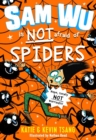 Image for Sam Wu is NOT afraid of spiders!
