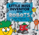 Image for Little Miss Inventor and the Robots