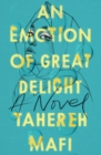 Image for An emotion of great delight  : a novel
