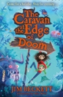 Image for The caravan at the edge of doom