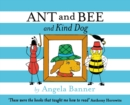 Image for Ant and Bee and Kind Dog