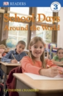 Image for School days  : around the world