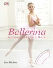 Image for Ballerina  : a step-by-step guide to ballet