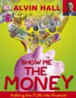 Image for Show me the money