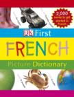 Image for DK first French picture dictionary.
