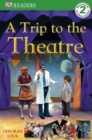 Image for A trip to the theatre