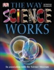 Image for The way science works