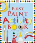 Image for First paint activity book