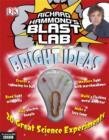 Image for Richard Hammond's Blast Lab bright ideas
