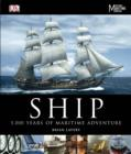 Image for Ship  : 5,000 years of maritime adventure