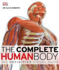 Image for The complete human body: the definitive visual guide