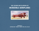 Image for The colour encyclopedia of incredible aeroplanes