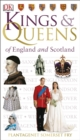 Image for Kings & queens of England & Scotland