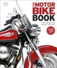 Image for The motorbike book  : the definitive visual history
