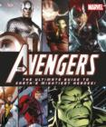 Image for The Avengers  : the ultimate guide to Earth's mightiest heroes!