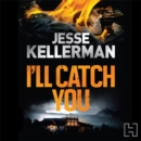 Image for I'll catch you
