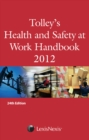 Image for Tolley's health and safety at work 2012