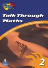 Image for Talk Through Maths 2 : Puzzles and Problems to Solve Using Speaking and Listening