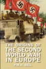 Image for The origins of the Second World War in Europe