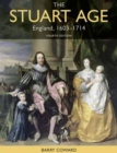 Image for The Stuart age  : England, 1603-1714