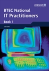 Image for BTEC Nationals IT Practitioners Student Book 1