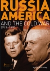 Image for Russia, America and the Cold War, 1949-1991