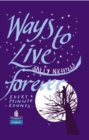 Image for Ways to Live Forever Hardcover educational edition