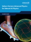Image for Salters Horners advanced physics for Edexcel AS physics: Student book