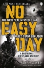 Image for No easy day  : the only first-hand account of the mission that killed Osama Bin Laden