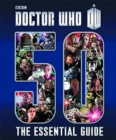 Image for Doctor Who - 50  : the essential guide