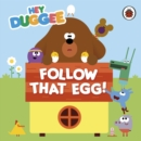 Image for Follow that egg!
