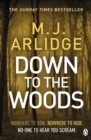 Image for Down to the woods : 8