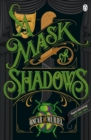Image for A mask of shadows : book 3
