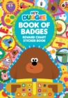 Image for Hey Duggee: Book of Badges : Reward Chart Sticker Book