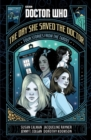 Image for The day she saved the doctor  : four stories from the TARDIS
