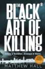 Image for The black art of killing