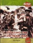 Image for Fighting the Vietnam War