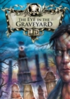 Image for The eye in the graveyard