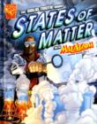 Image for The solid truth about states of matter with Max Axiom, super scientist