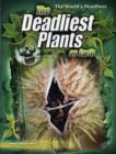 Image for The deadliest plants on Earth