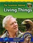 Image for The scientists behind living things