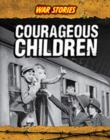 Image for Courageous children