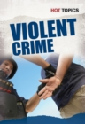 Image for Violent crime