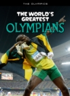 Image for The world's greatest Olympians