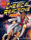 Image for The dynamic world of chemical reactions with Max Axiom, super scientist
